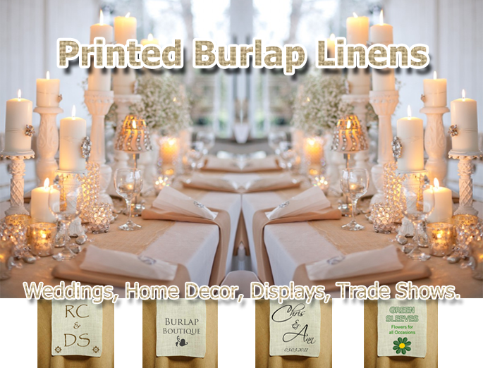 Burlap Printed Linens weddings Trade Shows Home Decor