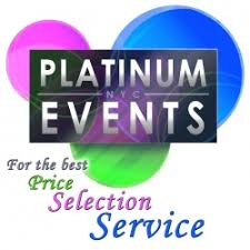 Platinum Events | For the Best Price Selection Service